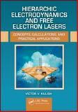 Free Electron Lasers, Victor V. Kulish, 1439849358