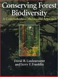 Conserving Forest Biodiversity : A Comprehensive Multiscaled Approach, Franklin, Jerry F. and Lindenmayer, David B., 1559639350