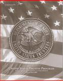 United States Trustee Program Annual Report of Significant Accomplishments, Fiscal Year 2004, , 0160729351