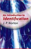 An Introduction to Identification, Norton, J. P., 0486469352