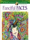 Creative Haven Fanciful Faces Coloring Book, Miryam Adatto, 0486779351
