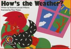 How's the Weather?, Rozanne Lanczak Williams, 0916119351