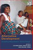 Unravelling Marginalisation : Alternative Visions and Paths of Development, Brun, Cathrine and Blaikie, Piers, 1472409353
