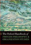 The Oxford Handbook of Process Philosophy and Organization Studies, Jenny Helin, Tor Hernes, Daniel Hjorth, Robin Holt, 019966935X