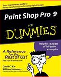 Paint Shop Pro 9 for Dummies, David C. Kay and William Steinmetz, 0764579355