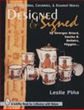 Designed and Signed, Leslie A. Pina, 0887409350