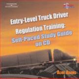 Entry-Level Truck Driver Regulation Training, Adams, Alice, 1401899358