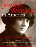 Jewish Women in America : Historical Encyclopedia, Phyllis Holman Weisbard, 0415919355