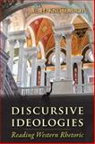 Discursive Ideologies : Reading Western Rhetoric, Knoblauch, C. H., 0874219353