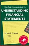 The Agile Manager's Guide to Understanding Financial Statements 9780965919357
