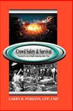 Crowd Safety and Survival, Larry Perkins, 1411619358