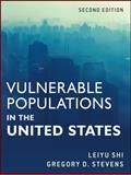 Vulnerable Populations in the United States, Shi, Leiyu and Stevens, Gregory D., 0470599359