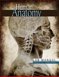 Human Anatomy and Physiology Lab Manual, Johnson, Corey S., 0757559352
