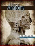 Human Anatomy and Physiology Lab Manual, Johnson, Corey S., 0757559352