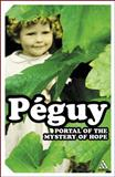 Portal of the Mystery of Hope, Peguy, Charles, 0826479359