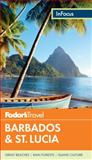 Fodor's in Focus Barbados and St. Lucia, Fodor Travel Publications Staff, 0891419357