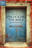 The One Year Unlocking the Bible Devotional, Colin S. Smith, 1414369352
