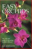 Easy Orchids, Liz Johnson, 1552979350