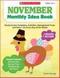 November Monthly Idea Book, Karen Sevaly, 0545379350