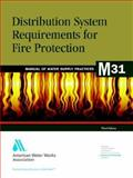 Distribution System Requirements for Fire Protection, American Water Resources Association Staff, 0898679354