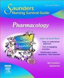 Pharmacology, McCuistion, Linda E. and Gutierrez, Kathleen Jo, 1416029354