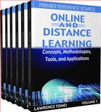 Online and Distance Learning : Concepts, Methodologies, Tools, and Applications, Tomei, Lawrence A., 159904935X