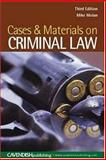 Criminal Law : Cases and Materials, Molan, Michael T., 1859419356