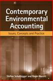 Contemporary Environmental Accounting : Issues, Concepts and Practice, Schaltegger, Stefan and Burritt, Roger, 1874719357