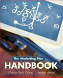 The Marketing Plan Handbook, Wood, Marian Burk, 0136089364