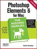Photoshop Elements 6 for Mac, Brundage, Barbara, 0596519362