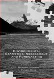 Environmental Statistics, Assessment, and Forecasting, C. Richard Cothern, N. Phillip Ross, 0873719360