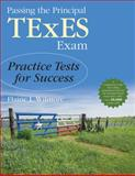 Passing the Principal TExES Exam 1st Edition