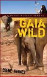Gaia Wild, Diane Haynes, 1552859363