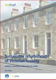 Sustainable Refurbishment of Victorian Housing : Guidance, Assessment Method and Case Studies, Yates, Tim, 1860819362