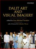 Dalit Art and Visual Imagery, , 0198079362