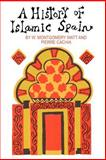 A History of Islamic Spain, Watt, W. Montgomery and Cachia, Pierre, 0202309363