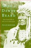 Song of Dewey Beard, Philip Burnham, 0803269366