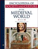 Encyclopedia of Society and Culture in the Medieval World, , 0816069360
