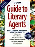 Guide to Literary Agents 2000, , 0898799368