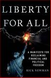 Liberty for All, Rick Newman, 1137279362