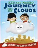Kit and Mateo Journey into the Clouds, Cari Meister, 1479519367