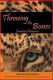 Throwing the Bones, Jeannine Antoniou, 1490309365