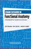 Cram Session in Funcational Anatomy : A Handbook for Students and Clinicians, Benjamin, Scott and Bechtel, Roy H., 1556429363