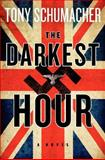 The Darkest Hour, Tony Schumacher, 0062339362