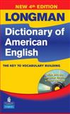 Longman Dictionary of American English : The Key to Vocabulary Building, Lowe, Patricia Tracy and Pearson Education Staff, 0131949365