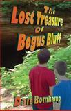 The Lost Treasure of Bogus Bluff, Dan Bomkamp, 0615779360