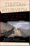 Tibetan Ayurveda, Robert Sachs, 0892819367