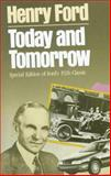 Today and Tomorrow : Commemorative Edition of Ford's 1926 Classic, Ford, Henry, 0915299364