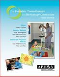 The Pediatric Chemotherapy and Biotherapy Curriculum, Nancy E., Ed. Kline, 0966619366