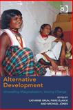 Unravelling Marginalisation : Alternative Visions and Paths of Development (Ebk-Epub), Bun, Cathrine and Blaikie, Piers, 1472409361